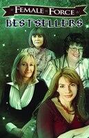 Female Force: Best Sellers: JK Rowling, Stephenie Meyer, Anne Rice, and Charlaine Harris