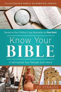 Know Your Bible: A Self-guided Tour Through God?s Word