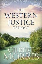 The Western Justice Trilogy: A Little Handbook for the Workplace