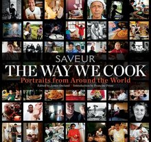 Book The Way We Cook (Saveur): Portraits of Home Cooks Around the World by James Oseland