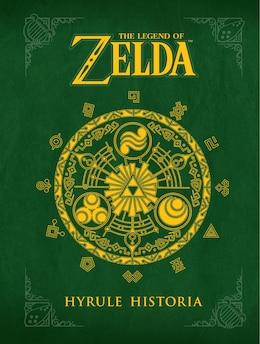 Book The Legend of Zelda: Hyrule Historia by Eiji Aonuma
