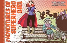 Book The Adventures Of Superhero Girl by Faith Erin Hicks