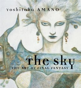 Book The Sky: The Art Of Final Fantasy Slipcased Edition by Yoshitaka Amano