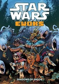 Book Star Wars Ewoks: Shadows Of Endor by Zack Giallongo