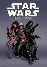 Book Star Wars Legacy Volume 1 by John Ostrander