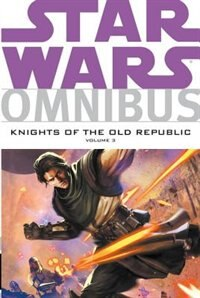 Book Star Wars Omnibus: Knights Of The Old Republic Volume 3 by John Jackson Miller