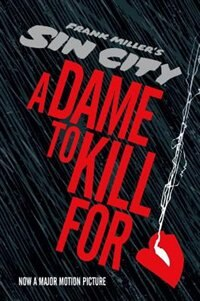 Book Sin City 2: A Dame To Kill For by Frank Miller