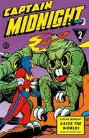 Captain Midnight Archives Volume 2: Captain Midnight Saves The World