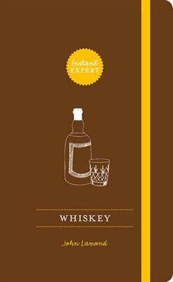 Book Whiskey: Instant Expert by John Lamond