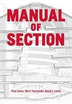 Manual Of Section: Paul Lewis, Marc Tsurumaki, And David J. Lewis