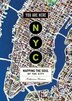 You Are Here: Nyc: Mapping The Soul Of The City by Katharine Harmon