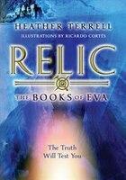 Relic (the Books Of Eva I): The Books Of Eva 1