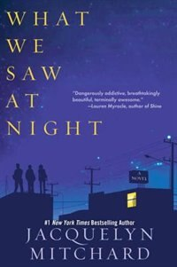 Book What We Saw At Night by Jacquelyn Mitchard