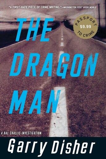 The Dragon Man de Garry Disher