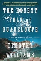 The Honest Folk Of Guadeloupe
