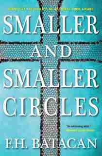 Smaller And Smaller Circles by F.h. Batacan