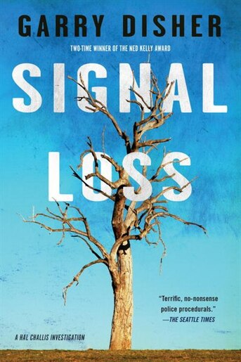 Signal Loss by Garry Disher