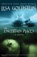 The Uncertain Places