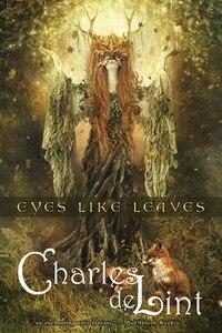 Eyes Like Leaves: A Novel