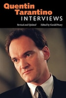 Quentin Tarantino: Interviews, Revised and Updated