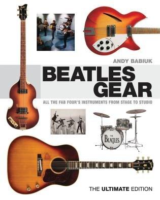 Beatles Gear by Andy Babiuk