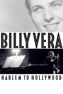 Book Billy Vera: Harlem To Hollywood: Harlem To Hollywood by Billy Vera