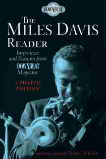 The Miles Davis Reader: Updated Edition by Frank Alkyer