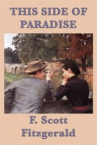 an analysis of this side of paradise the chronicles from the childhood of amory blaine This side of paradise this side of paradise tells the story of amory blaine as he grows from pampered childhood to young the chronicles of barsetshire.