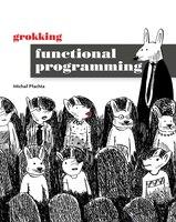 Grokking Functional Programming