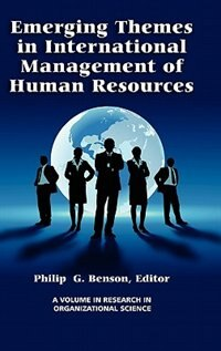 Emerging Themes in International Management of Human Resources by Philip Benson
