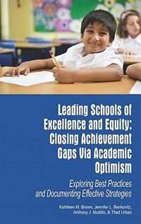 Book Leading Schools of Excellence and Equity by Kathleen M Brown