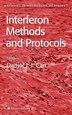 Interferon Methods and Protocols by Daniel J. J. Carr
