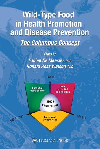 Wild-type Food in Health Promotion and Disease Prevention: The Columbus Concept by Fabien DeMeester