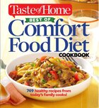 Taste of Home Best of Comfort Food Diet Cookbook: Lose weight with 749 recipes from today's family…