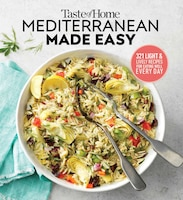 Taste Of Home Mediterranean Made Easy: 321 Light & Lively Recipes For Eating Well Everyday