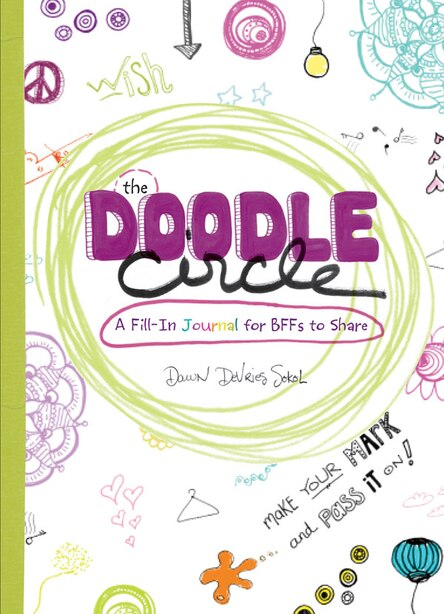 The Doodle Circle: A Fill-in Journal For Bffs To Share by Dawn Devries Sokol