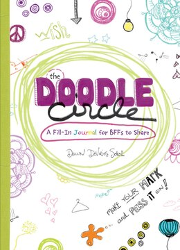 Book The Doodle Circle: A Fill-in Journal For Bffs To Share by Dawn DeVries Sokol