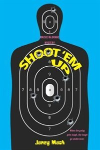 Shoot 'em Up de Janey Mack