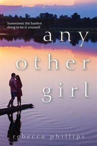 Book Any Other Girl by Rebecca Phillips