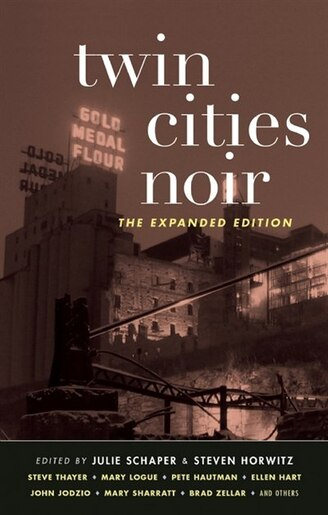 Twin Cities Noir: The Expanded Edition by Julie Schaper