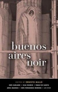 Buenos Aires Noir de Ernesto Mallo