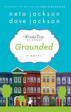 GROUNDED: A Novel