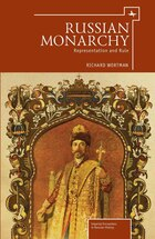 Russian Monarchy: Representation and Rule