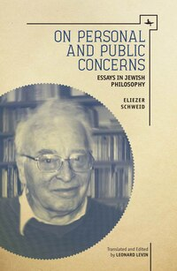 On Personal and Public Concerns: Essays in Jewish Philosophy
