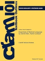 Studyguide For Essentials Of Medical Language By David Allan, Isbn 9780073374147