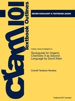 Studyguide For Organic Chemistry Ii As Second Language By David Klein, Isbn 9780471738084