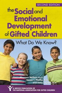 The Social And Emotional Development Of Gifted Children, 2e: What Do We Know?
