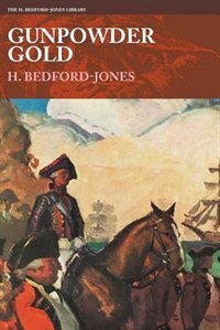 Gunpowder Gold by H. Bedford-jones