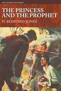 The Princess and the Prophet by H. Bedford-jones