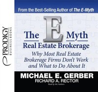 The E-myth Real Estate Brokerage: Unabridged